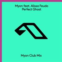 Perfect Ghost - MYON-ALISSA FEUDO