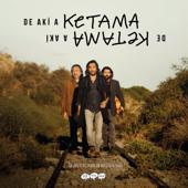 De Akí a Ketama (Edición Especial Remasterizada 2019)