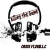 Killing the Game feat Dub L C Single
