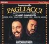 Leoncavallo: I Pagliacci, Luciano Pavarotti, Riccardo Muti & The Philadelphia Orchestra