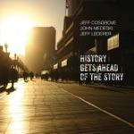 Jeff Cosgrove, John Medeski & Jeff Lederer - Gospel Flowers