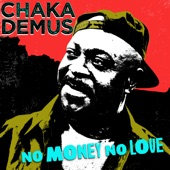 Chaka Demus - No Money No Love