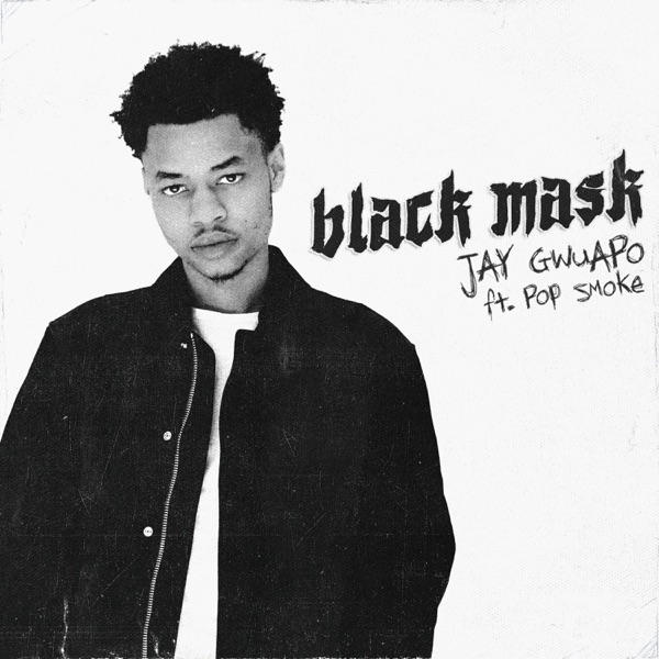 Black Mask (feat. Pop Smoke) - Single