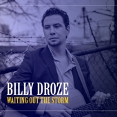 Billy Droze - Anywhere the Wind Might Blow