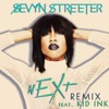 nEXt feat Kid Ink Remix Single
