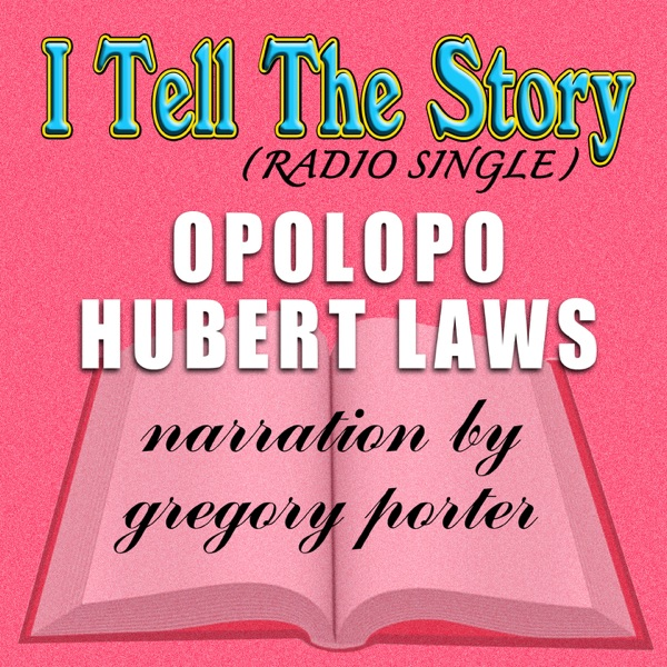 I Tell the Story (feat. Gregory Porter) [Radio Edit] - Single