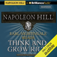 Earl Nightingale Reads Think and Grow Rich (Unabridged)