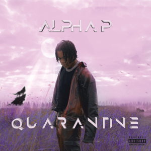 Alpha P - Quarantine