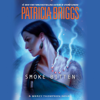 Patricia Briggs - Smoke Bitten (Unabridged)  artwork