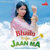 Bhailu Halya Jaan Ma