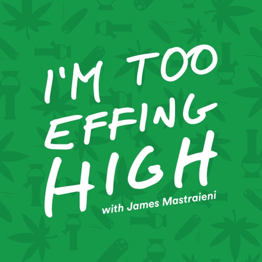 Cover image of I'm Too Effing High
