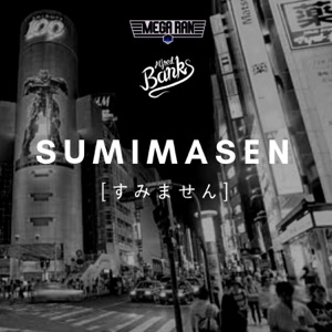Sumimasen (feat. Alfred Banks) - Single Mp3 Download