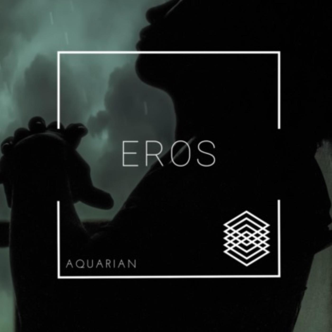 Eros - Aquarian (2019)