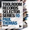 Toolroom Records Selector Series 10 Mixed By Paul Thomas