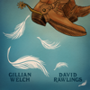 Gillian Welch & David Rawlings - When a Cowboy Trades His Spurs for Wings bild