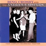 Bing Crosby & The Andrews Sisters - Ac-Cent-Tchu-Ate the Positive