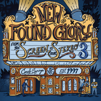 From the Screen to Your Stereo 3 New Found Glory album songs, reviews, credits