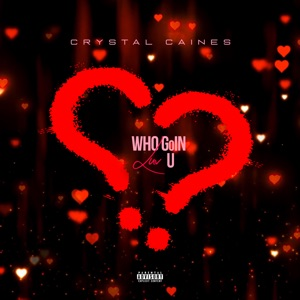 Who Goin Luv U - Single Mp3 Download