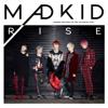 RISE - EP - MADKID