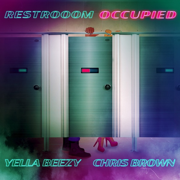 Restroom Occupied (feat. Chris Brown) - Single