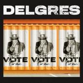 Delgres - Just Vote for Me