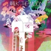 WALK THE MOON - Tightrope