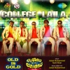 College Laila From Old Is Gold Single