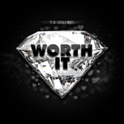 Worth It - YK Osiris - YK Osiris