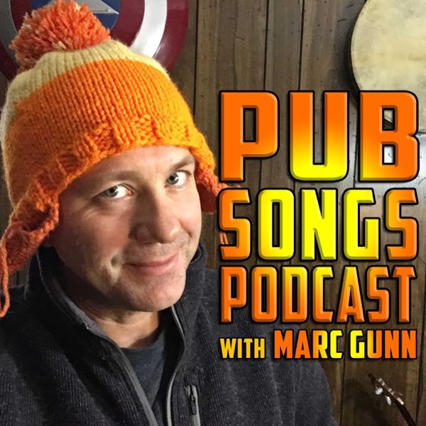 PUB SONGS PODCAST with Marc Gunn