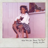 Mickey Guyton - What Are You Gonna Tell Her?