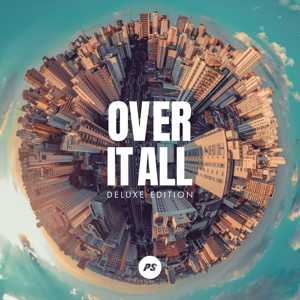 Planetshakers - Over It All (Deluxe Edition)