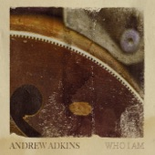 ANDREW ADKINS - Southbound