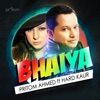 Bhaiya feat Hard Kaur Single