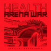 HEALTH - Grand Theft Auto Online: Arena War (Official Soundtrack) artwork