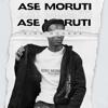 King Monada - Ase Moruti (feat. Mack Eaze) artwork