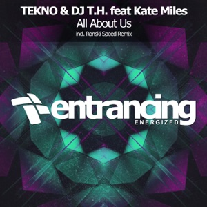 Tekno & DJ T.H. - All About Us (Ronski Speed Remix) [feat. Kate Miles]