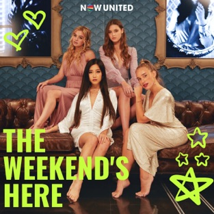 Now United - The Weekend's Here - Single