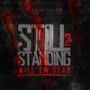 Still Standing 2: Kill Em Dead, JR Writer