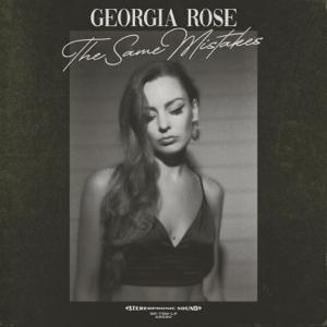 Georgia Rose - The Same Mistakes