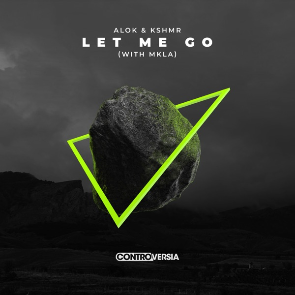 Let Me Go (with MKLA) - Single