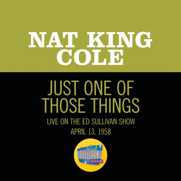 Just One Of Those Things (Live On The Ed Sullivan Show, April 13, 1958) - Single