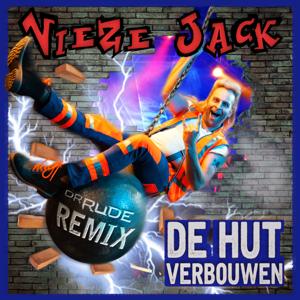 Vieze Jack - De Hut Verbouwen (Dr. Rude Remix)