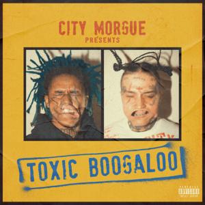 City Morgue, ZillaKami & SosMula - TOXIC BOOGALOO