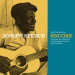 Joseph Spence - Give Me That Old Time Religion