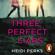 Heidi Perks - Three Perfect Liars