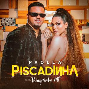 Paolla & Thiaguinho MT - Piscadinha