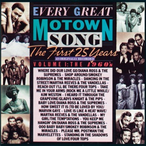 Every Great Motown Song - The First 25 Years Vol. 1:The 1960's