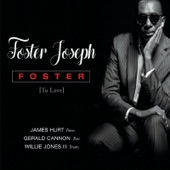 Foster Joseph - Now You're Mine
