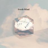 Fresh Wind artwork