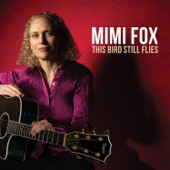 Mimi Fox - The Bird Still Flies